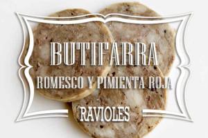 Ravioles de Butifarra, Romesco y Pimienta Roja