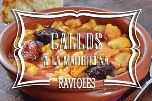 Ravioles de Callos a la Madrileña