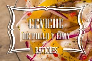 Ravioles de Ceviche de Pollo y Lima