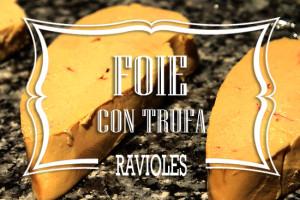 Ravioles de Foie con Trufa
