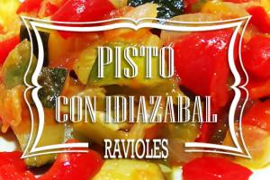 Ravioles de Pisto con Idiazabal