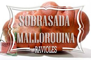 Ravioles Mallorquines de Sobrasada