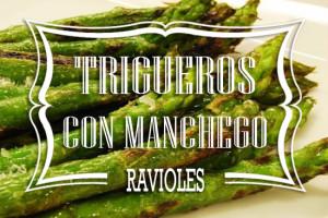 Ravioles de Trigueros con Manchego curado