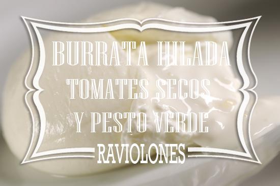 Raviolones de Burrata Hilada