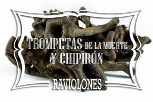 Raviolones de Trompetas de la Muerte y Chipirón